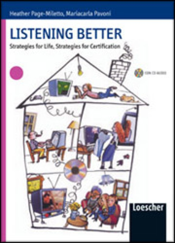 Listening better - Strategies for Life, Strategies for Certification