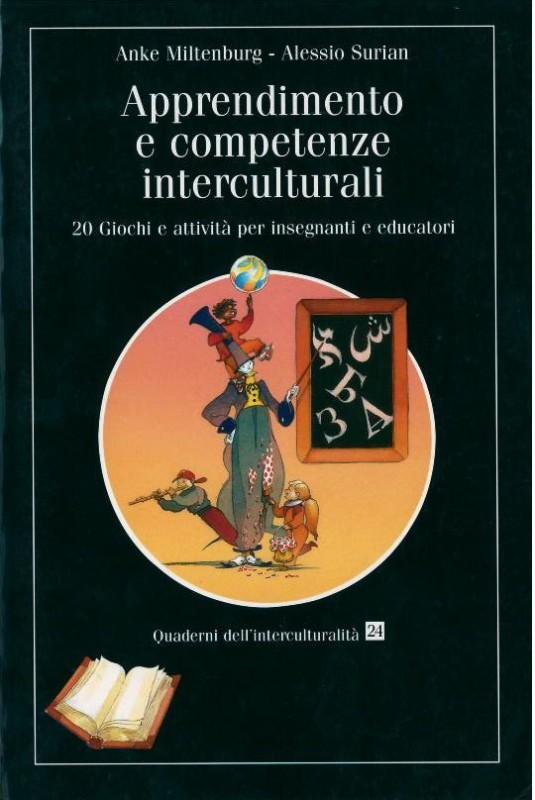 Apprendimento e competenze interculturali. 20 Giochi e attività per insegnanti e educatori