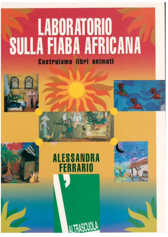 Laboratorio sulla fiaba africana.Costruiamo libri animati