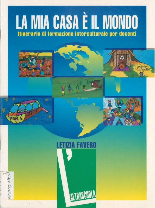 La mia casa è il mio mondo. Itinerario di formazione interculturale per docenti