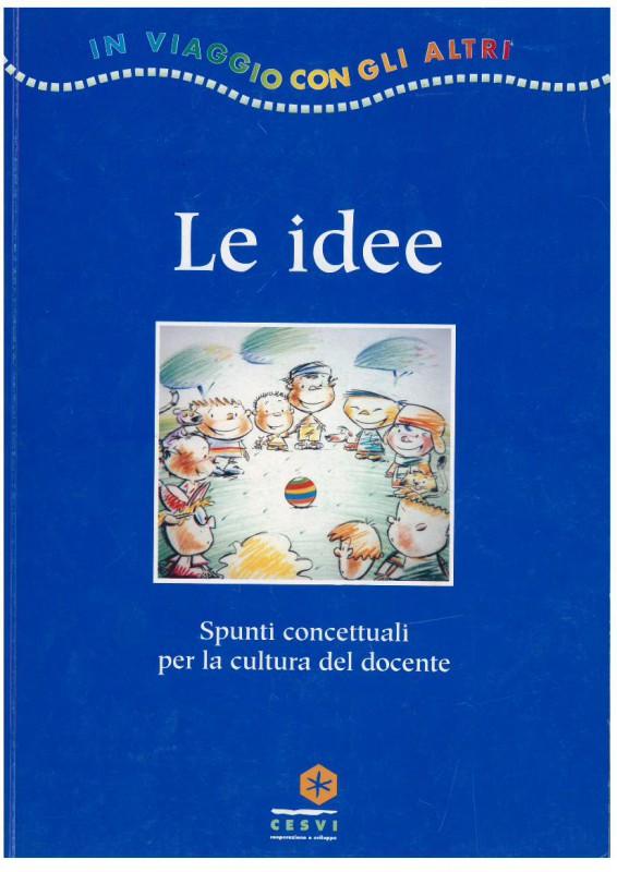 Le idee. Spunti concettuali per la cultura del docente