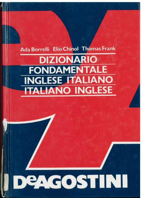 Dizionario fondamentale Inglese-Italiano Italiano-Inglese