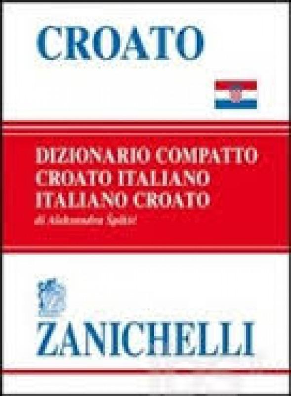 Dizionario Croato-Italiano/ Italiano-Croato