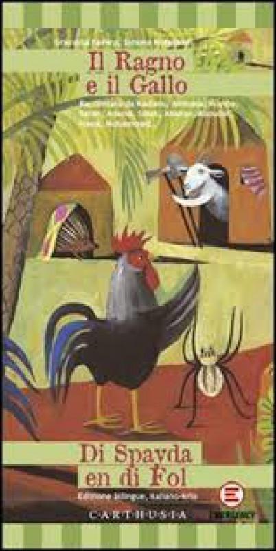 Il ragno e il gallo. Una storia dalla Sierra Leone