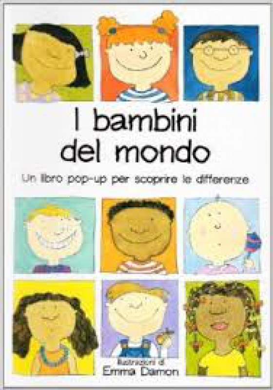 I bambini del mondo. Un libro pop-up per scoprire le differenze