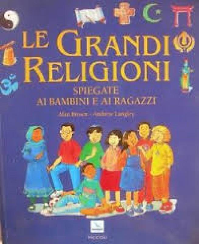 Le grandi religioni spiegate ai bambini e ai ragazzi