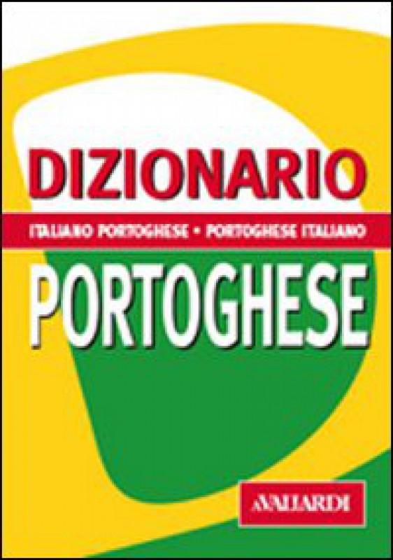 Dizionario Italiano-Portoghese Portoghese-Italiano