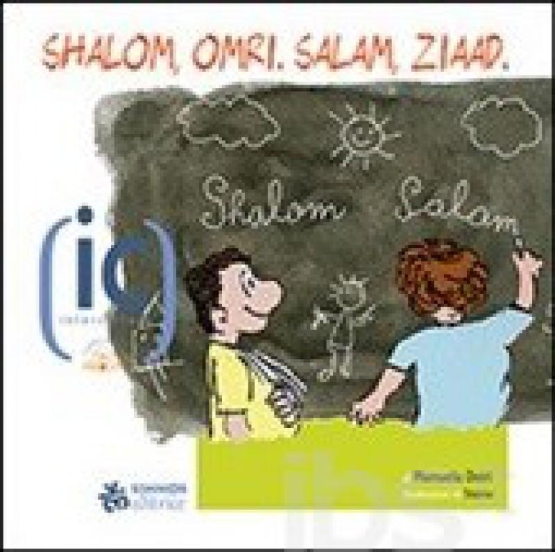 Shalom,Omri.Salam,Ziaad.