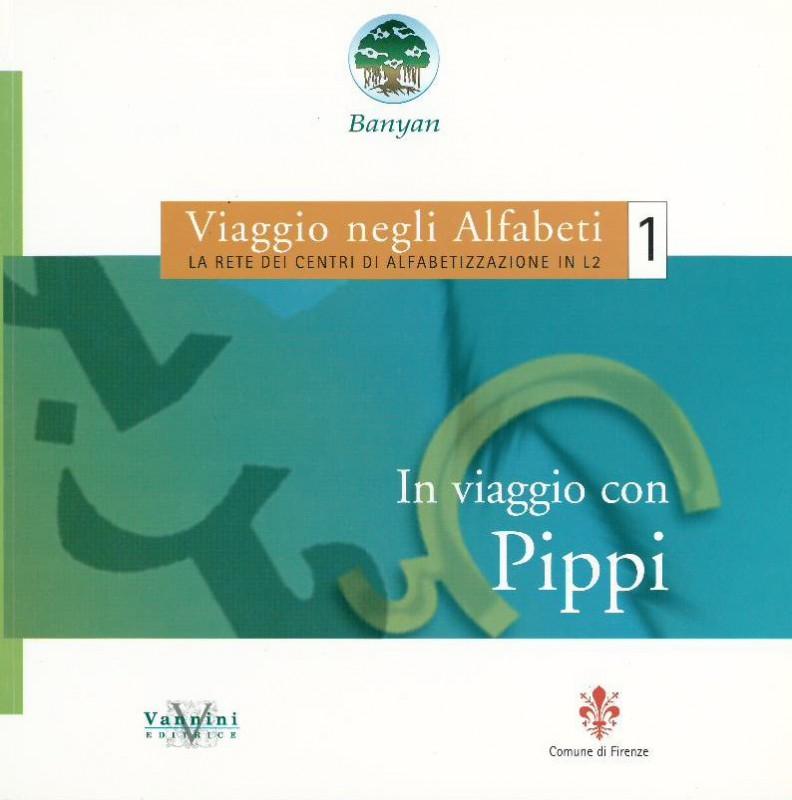 Viaggio negli Alfabeti 1. In viaggio con Pippi.