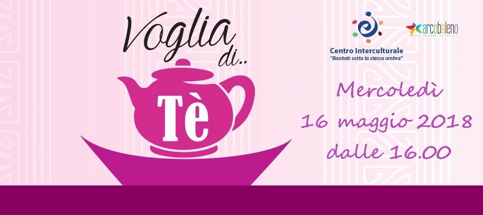 Voglia di tè. Salotto interculturale femminile. 16 maggio 2018
