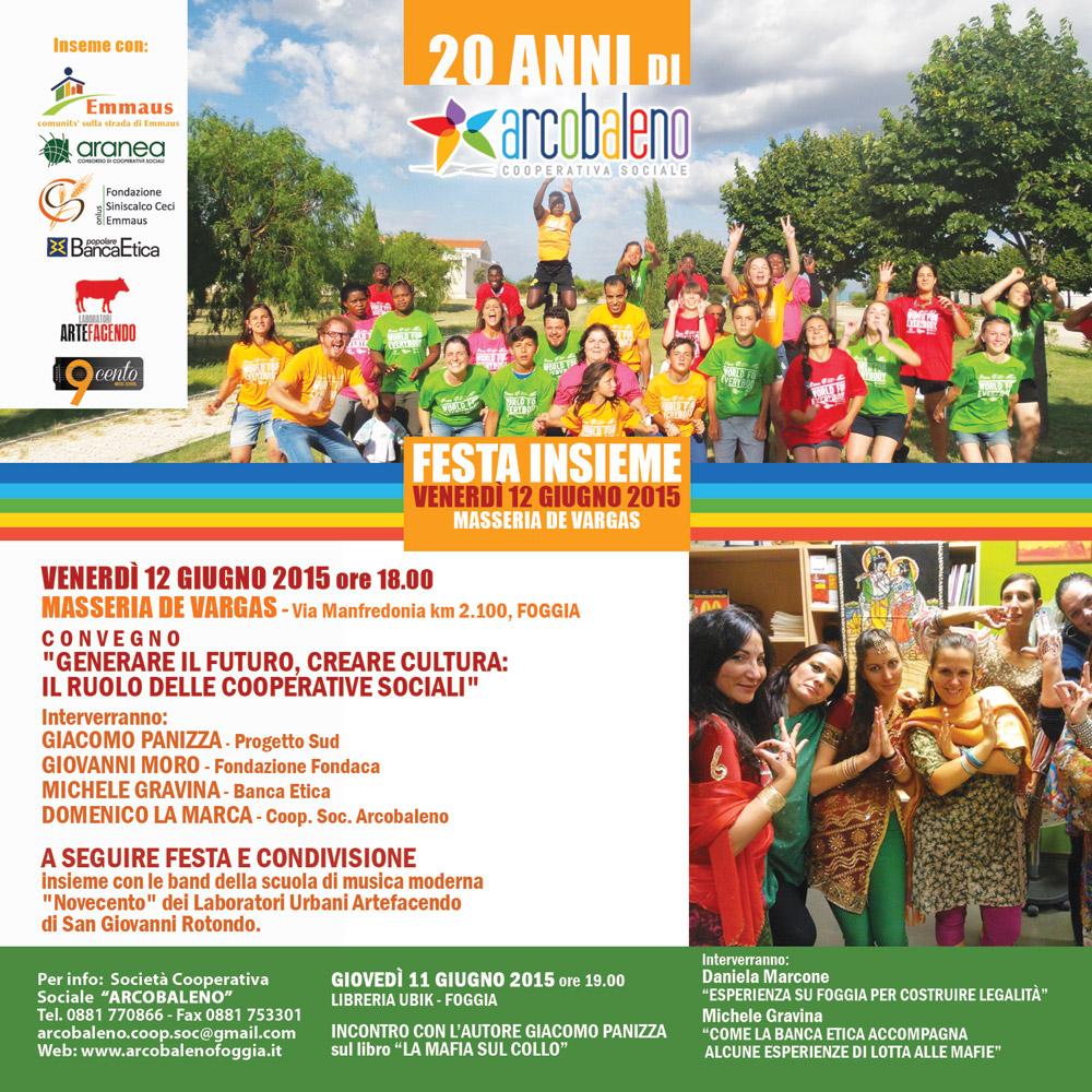 Festa Insieme, 20 anni della Cooperativa Sociale Arcobaleno, venerdì 12 Giugno 2015